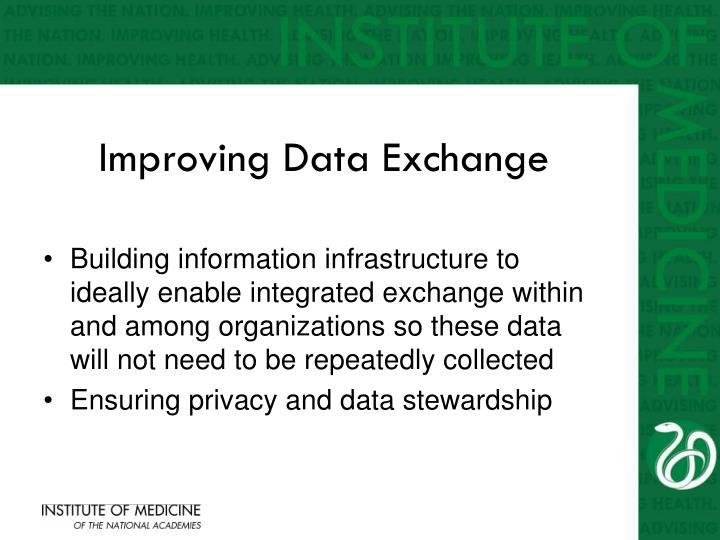 Improving Data Exchange