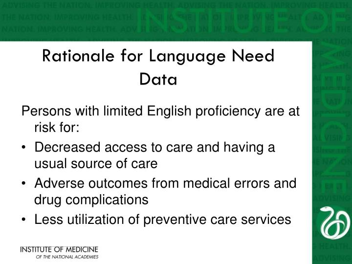 Rationale for Language Need Data