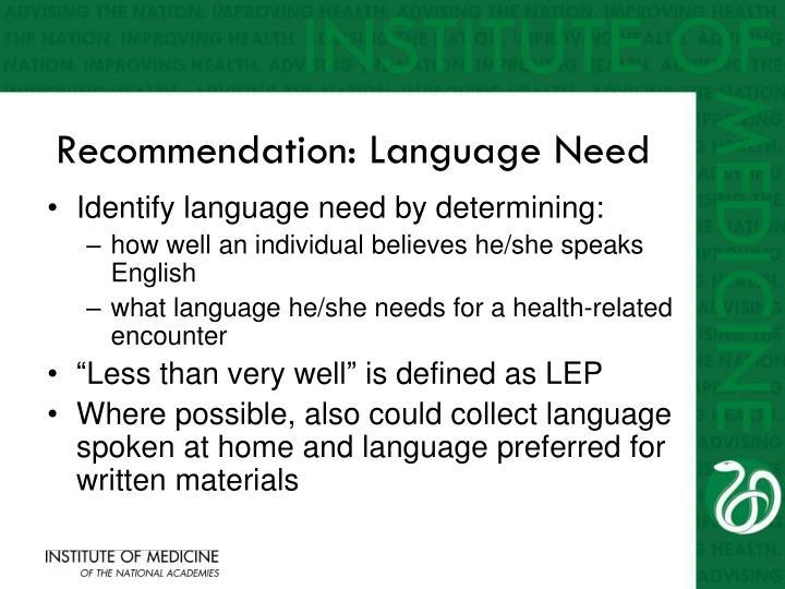 Recommendation: Language Need