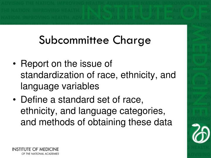 Subcommittee Charge