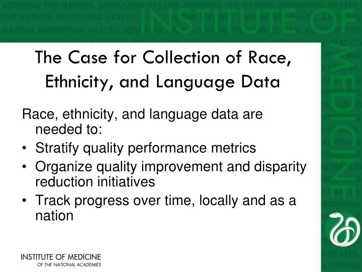 The Case for Collection of Race, Ethnicity, and Language Data