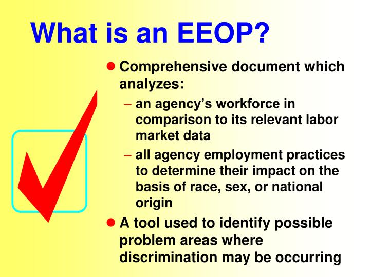What is an EEOP?
