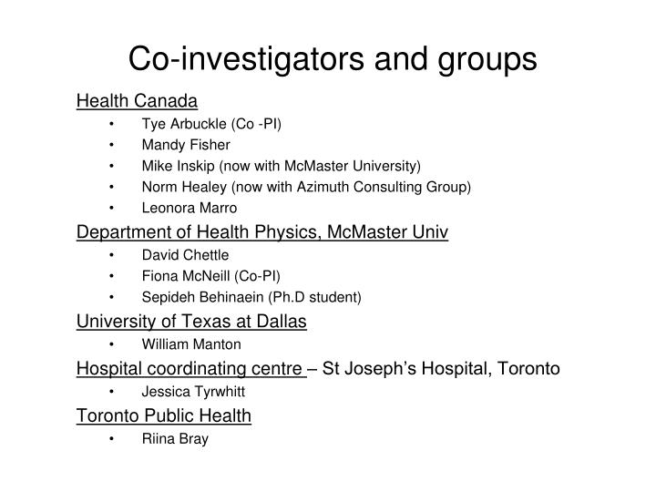 Co investigators and groups