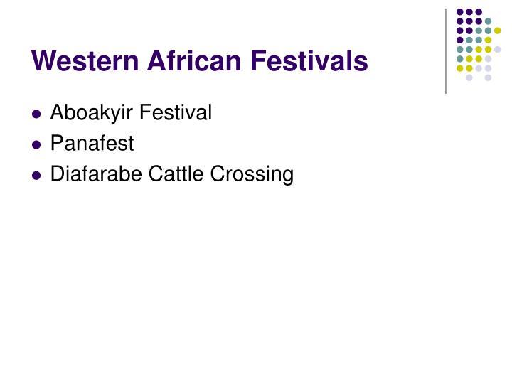 Western African Festivals