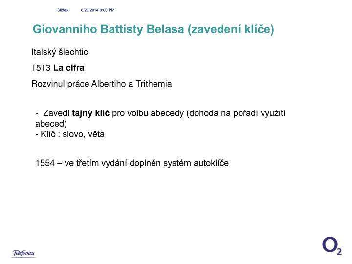 Giovanniho Battisty Belasa (zavedení klíče)