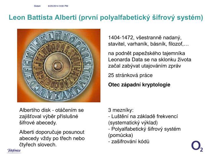 Leon Battista Alberti (první polyalfabetický šifrový systém)