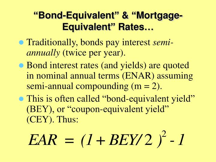 """Bond-Equivalent"" & ""Mortgage-Equivalent"" Rates…"