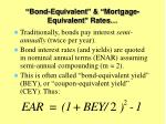 bond equivalent mortgage equivalent rates