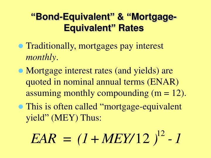 """Bond-Equivalent"" & ""Mortgage-Equivalent"" Rates"