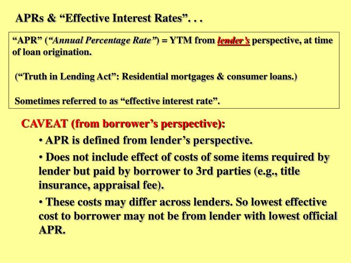"APRs & ""Effective Interest Rates"". . ."
