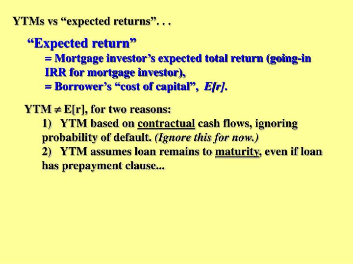 "YTMs vs ""expected returns"". . ."