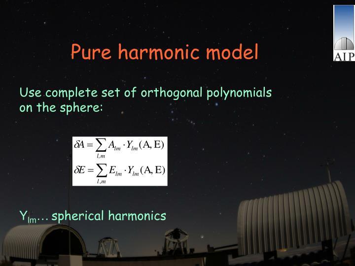Pure harmonic model