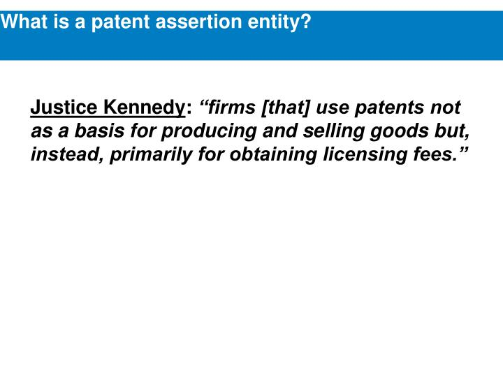 What is a patent assertion entity
