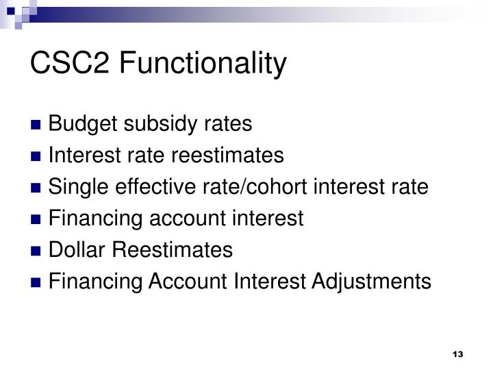 CSC2 Functionality