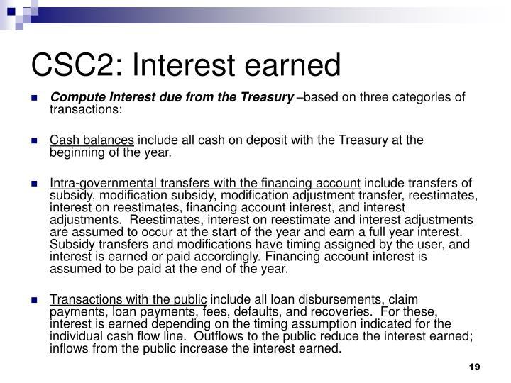 CSC2: Interest earned