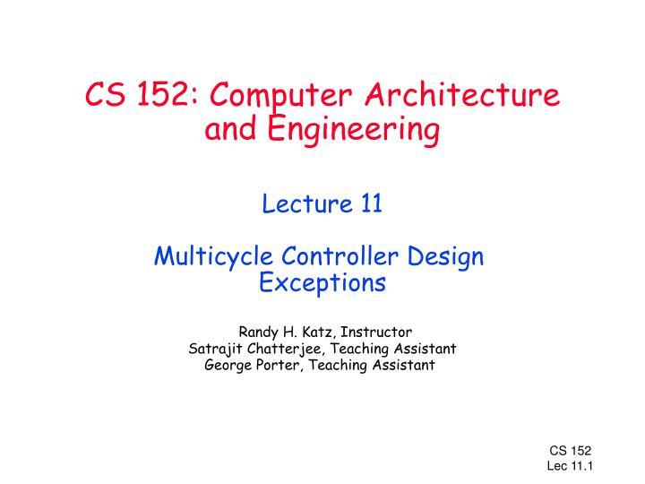 CS 152: Computer Architecture