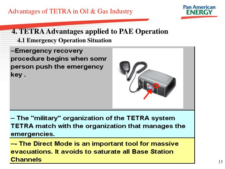 4. TETRA Advantages applied to PAE Operation