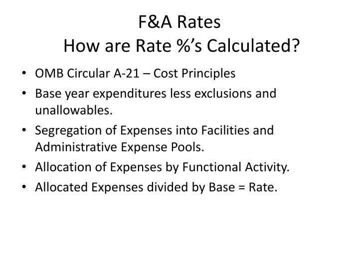 F&A Rates