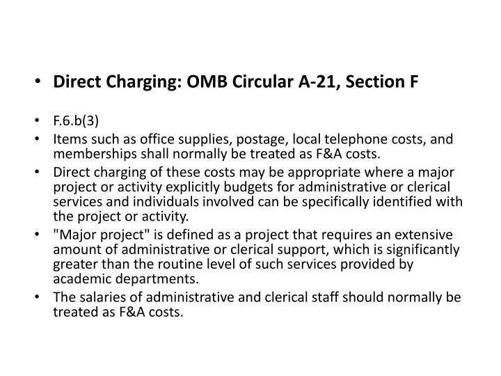 Direct Charging: OMB Circular A-21, Section F
