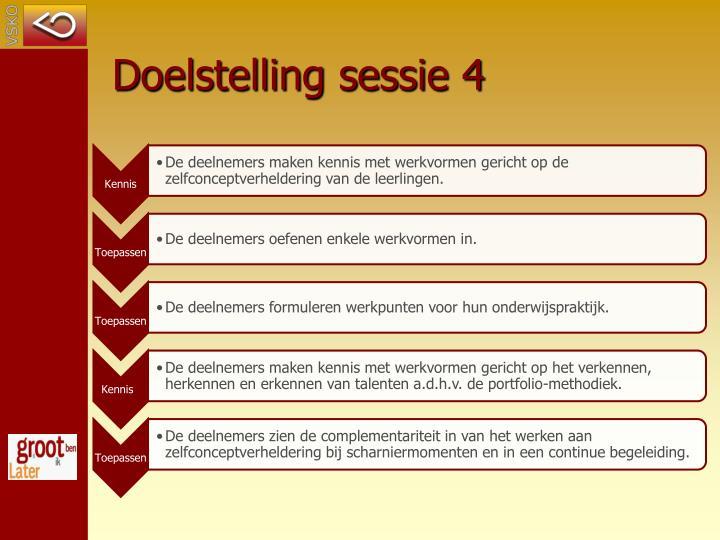 Doelstelling sessie 4