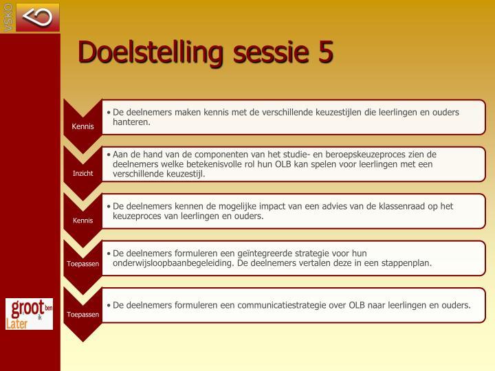 Doelstelling sessie 5