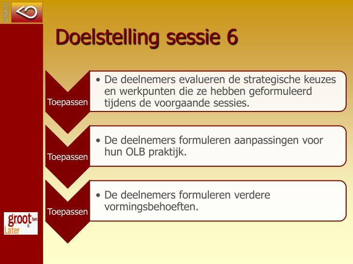 Doelstelling sessie 6