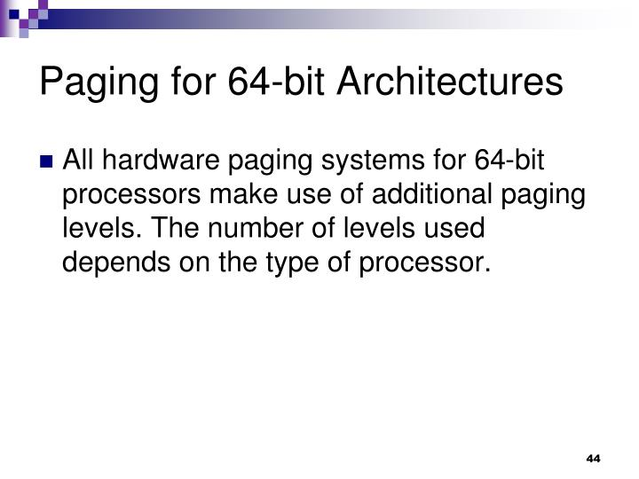 Paging for 64-bit Architectures