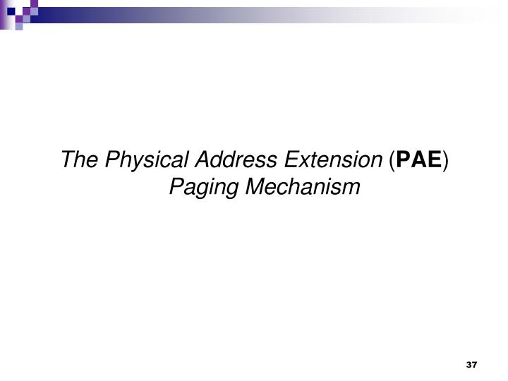The Physical Address Extension