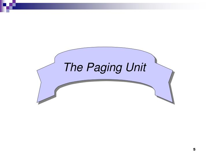The Paging Unit