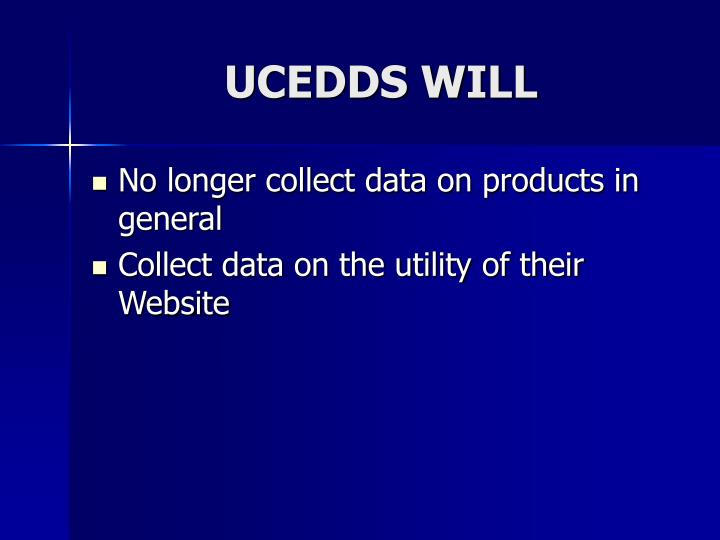 UCEDDS WILL