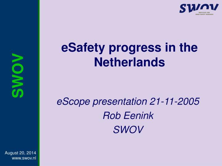 eSafety progress in the Netherlands