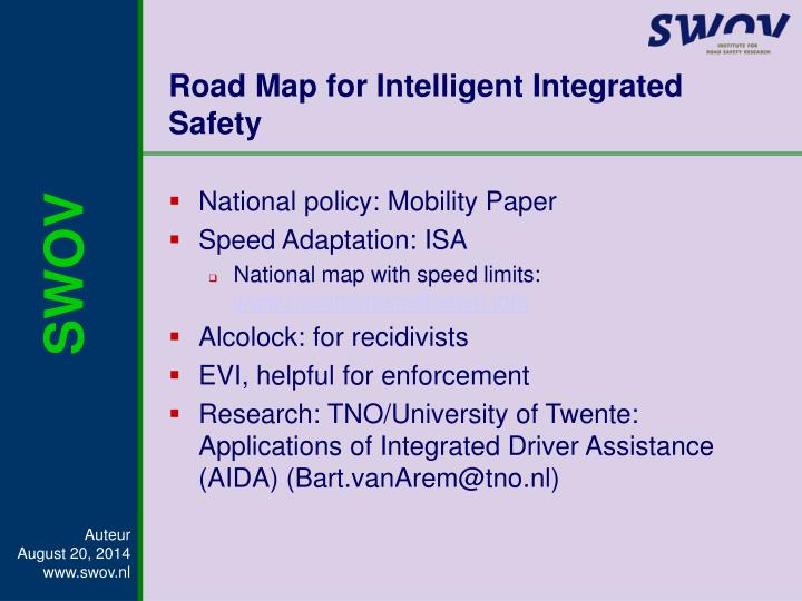 Road Map for Intelligent Integrated Safety