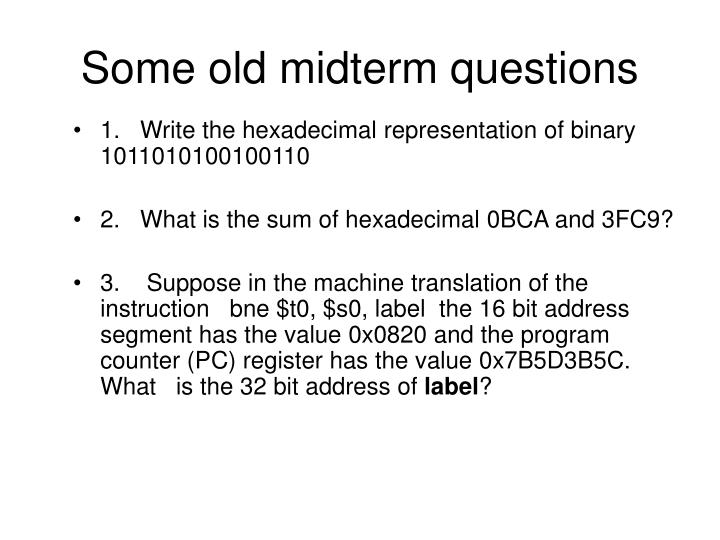 Some old midterm questions