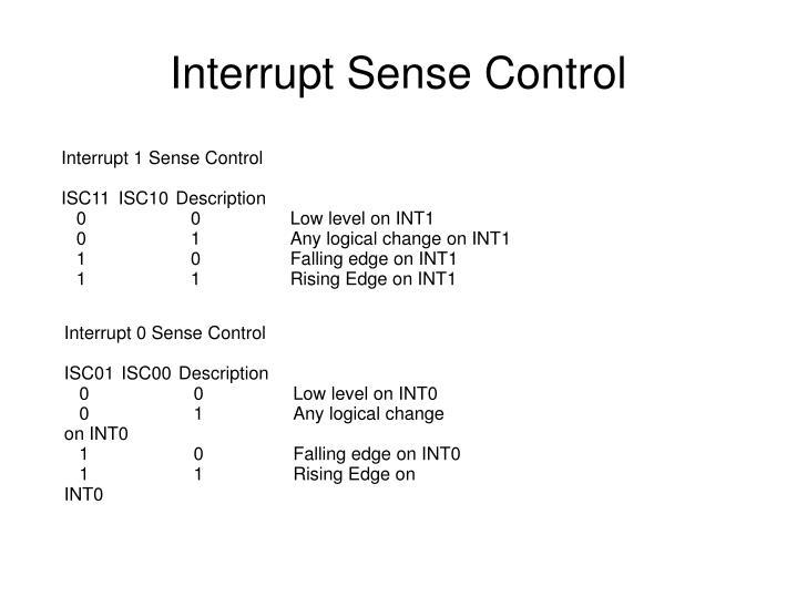 Interrupt Sense Control