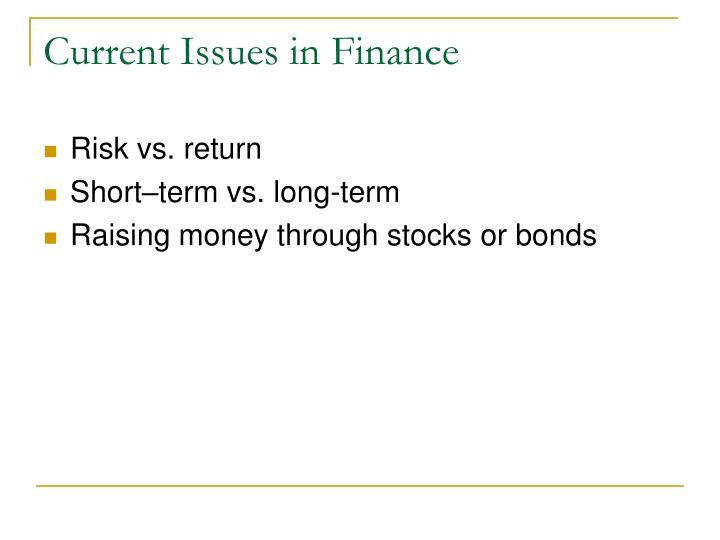 Current Issues in Finance