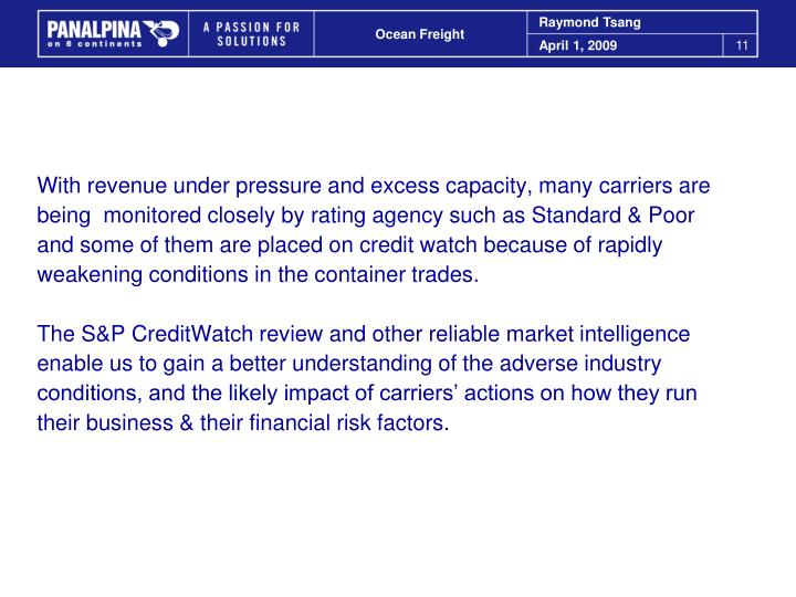 With revenue under pressure and excess capacity, many carriers are
