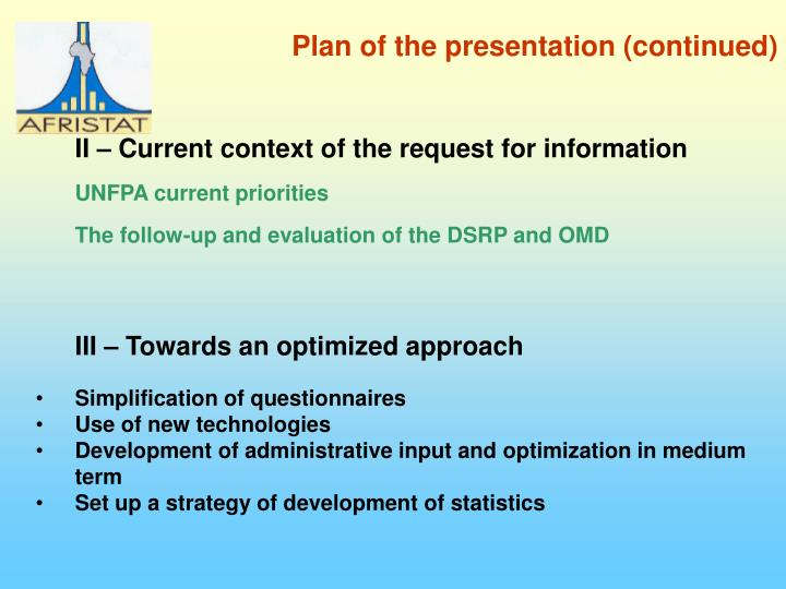 Plan of the presentation (continued)