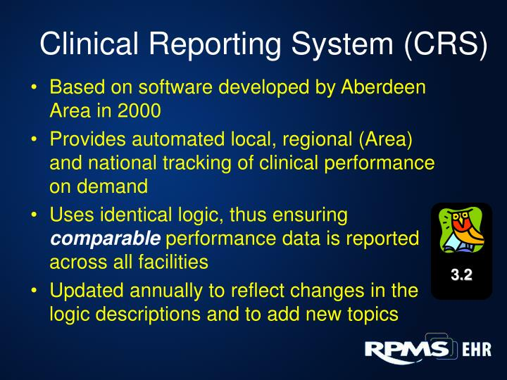 Clinical Reporting System (CRS)