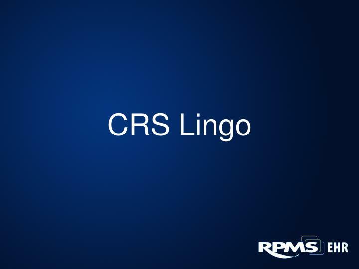 CRS Lingo