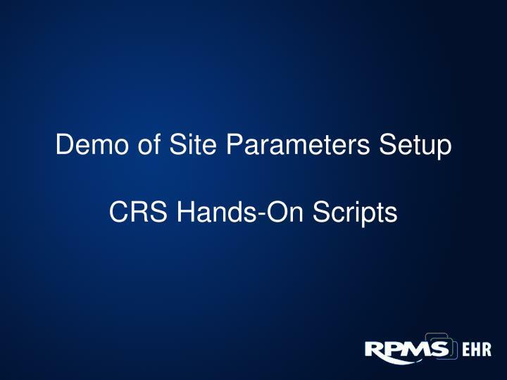 Demo of Site Parameters Setup