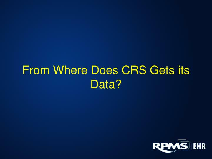 From Where Does CRS Gets its Data?