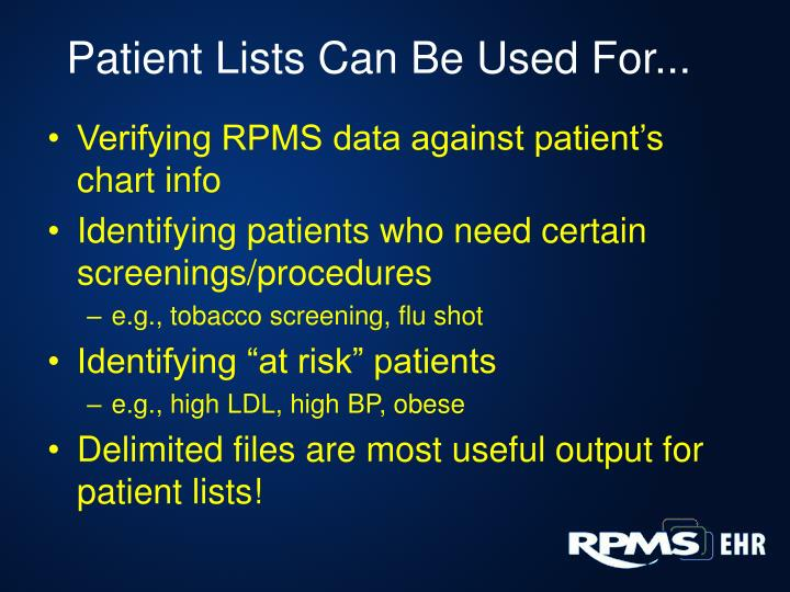 Patient Lists Can Be Used For...