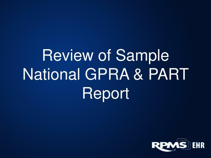 Review of Sample National GPRA & PART Report