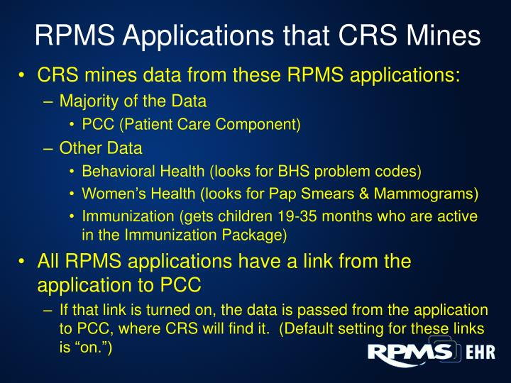 RPMS Applications that CRS Mines