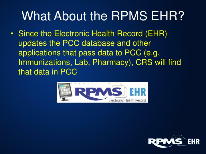 What About the RPMS EHR?