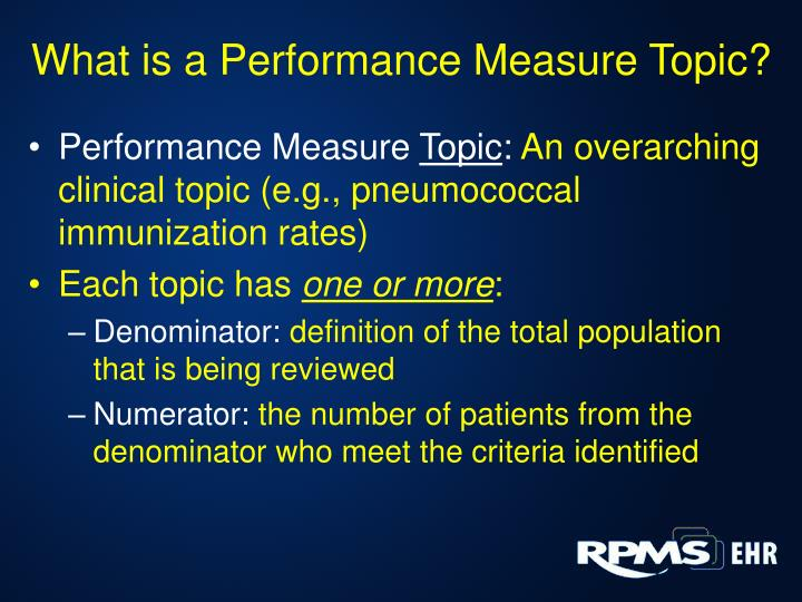 What is a Performance Measure Topic?