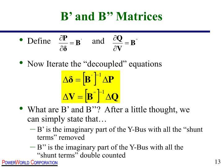 B' and B'' Matrices