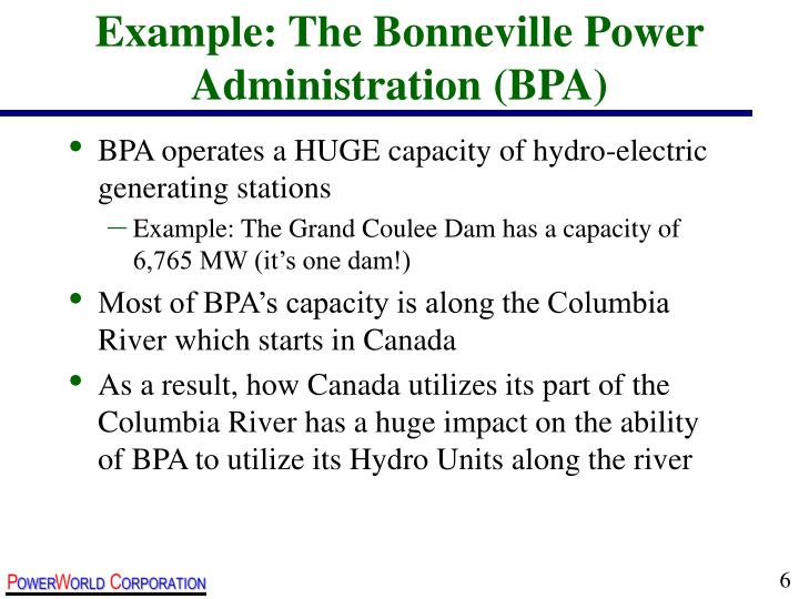 Example: The Bonneville Power Administration (BPA)