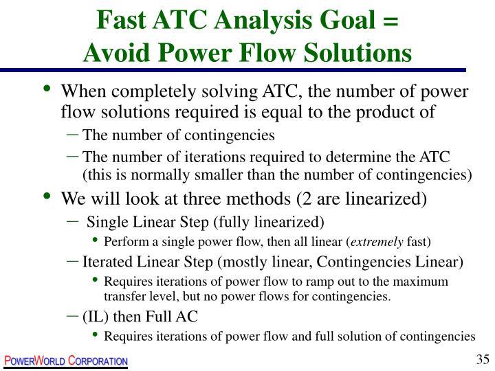 Fast ATC Analysis Goal =
