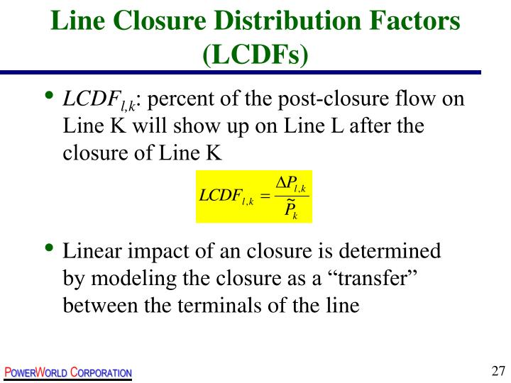 Line Closure Distribution Factors (LCDFs)